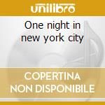 One night in new york city cd musicale