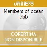 Members of ocean club cd musicale di Gut Gudrun