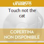 Touch not the cat cd musicale di Jake Farley