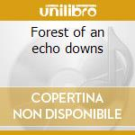 Forest of an echo downs cd musicale di Secret frequency crew