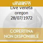 Live veneta oregon 28/07/1972 cd musicale di New riders of the purple sage