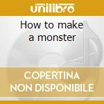 How to make a monster cd musicale