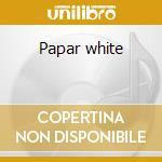 Papar white cd musicale di Tarentel