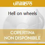 Hell on wheels cd musicale