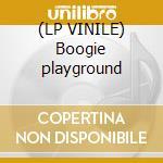 (LP VINILE) Boogie playground lp vinile di T Dj