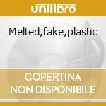 Melted,fake,plastic cd musicale di Stuntman 5