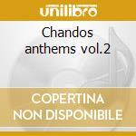 Chandos anthems vol.2 cd musicale di Handel