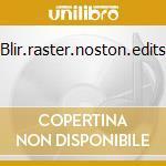 Blir.raster.noston.edits cd musicale di Blir