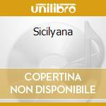 Sicilyana cd musicale di Artisti Vari