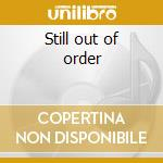 Still out of order cd musicale di Infa-riot