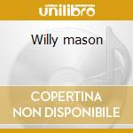 Willy mason cd musicale di Willy Mason
