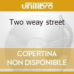Two weay street cd musicale di Roundtrip