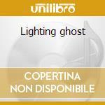 Lighting ghost cd musicale di Show Bird