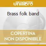 Brass folk band cd musicale