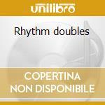 Rhythm doubles cd musicale di Sly & robbie