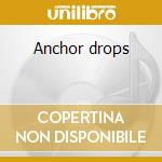 Anchor drops cd musicale di Umphrey's mc gee