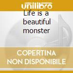 Life is a beautiful monster cd musicale di Orchestra Crimetime