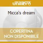 Micca's dream cd musicale
