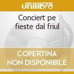 Conciert pe fieste dal friul cd musicale di Bruno Lauzi