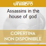 Assassins in the house of god cd musicale di All out war
