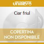 Ciar friul cd musicale di Gino Forgiarini
