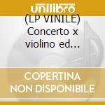 (LP VINILE) Concerto x violino ed orchestra lp vinile di Tchaikovsky