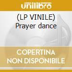 (LP VINILE) Prayer dance lp vinile di Madonna