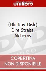 (Blu Ray Disk) Dire Straits. Alchemy film in blu ray disk di Straits Dire