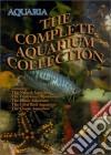 Aquaria Complete Aquarium Collection [Edizione: Regno Unito] dvd