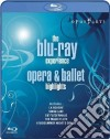 (Blu Ray Disk) The Blu-ray Experience. Opera & Ballet Highlights