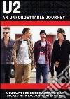 U2 - An Unforgettable Journey dvd