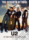 U2 - The Rebirth Of Cool dvd