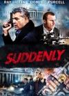 Suddenly dvd