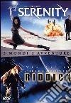 The Chronicles of Riddick - Serenity (Cofanetto 2 DVD) dvd