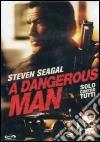 A Dangerous Man. Solo contro tutti dvd