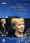 Anne Sofie Von Otter. Recital. Voices of our Time