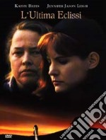 Ultima Eclissi (L') film in dvd di Taylor Hackford