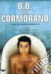 B.B. E Il Cormorano dvd