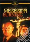Mississippi Burning - Le Radici Dell'Odio dvd
