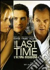 The Last Time. L'ultima occasione