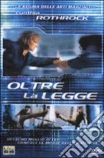 Oltre La Legge film in dvd di Jorge Montesi