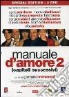 Manuale D'Amore 2 - Capitoli Successivi dvd