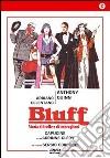 Bluff - Storia Di Truffe E Imbroglioni dvd