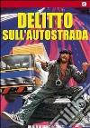 Delitto Sull'Autostrada dvd