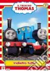 Trenino Thomas (Il) #07 - Indietro Tutta! dvd