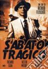 Sabato Tragico dvd