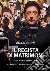 Regista Di Matrimoni (Il) dvd