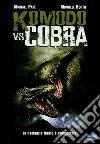 Komodo vs Cobra dvd