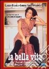 La Bella Vita  dvd