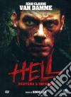 Hell - Scatena L'Inferno dvd
